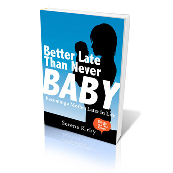 cover of the Pregnant over 40 book better late than never baby